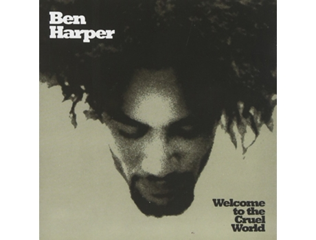 Vinil Ben Harper: Welcome To The Cruel World — Pop-Rock