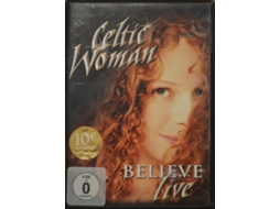 DVD Celtic Woman - Believe - Live
