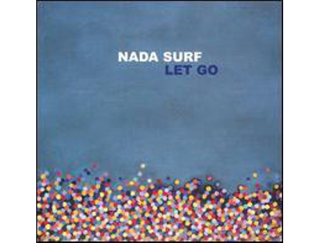 CD Nada Surf - Let Go