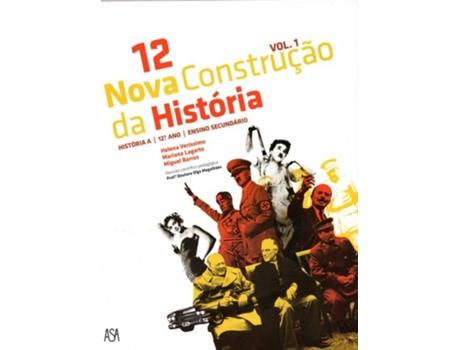 EDIÇÕES ASA - EDIÇÕES ASA Manual Nova Construção da História 12 (História A; 12º Ano)