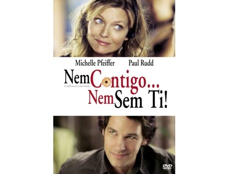 DVD Nem Contigo... Nem sem ti — De: Amy Heckerling | Com: Michelle Pfeiffer,Paul Rudd,Jon Lovitz,Fred Willard