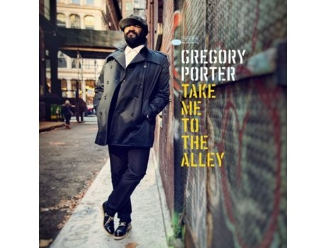 CD Gregory Porter - Take Me To The Alley — Jazz