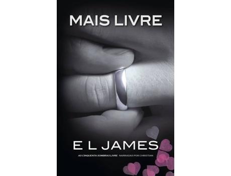 Marca do fabricante - Livro Mais Livre de E.L. James (Português)