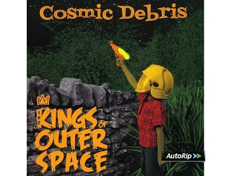 CD The Kings Of Outer Space - Cosmic Debris