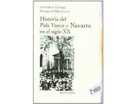Livro Historia Del Pais Vasco Y Navarra de Jose Luis De La Granja (Espanhol)