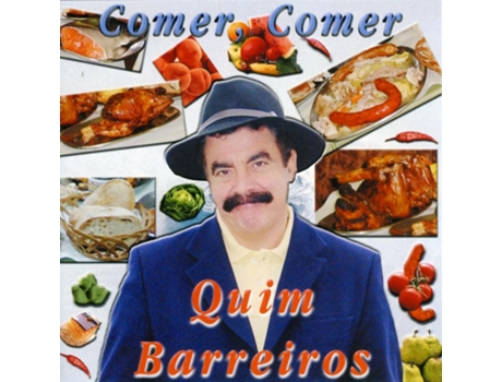 CD Quim Barreiros - Comer, Comer — Pop-Rock