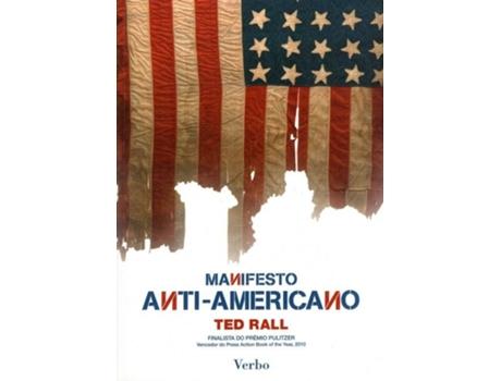 HTTPS://MBOOKS.PT/MANIFESTO-ANTI-AMERICANO.HTML - Manifesto Anti-Americano