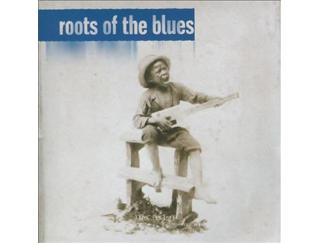 CD Roots Of The Blues