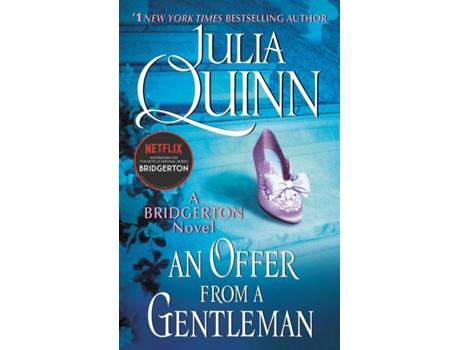 Livro Bridgerton (Netflix TV): An Offer From A Gentleman de Julia Quinn (Inglês)