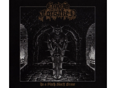 CD Gods Forsaken - In A Pitch Black Grave