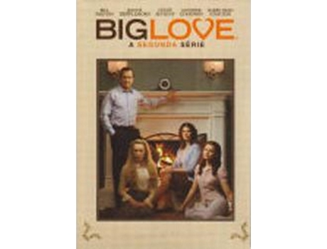 DVD Big Love - Temporada 2 — De: Mark V. Olsen,Will Scheffer | Com: Bill Paxton,Jeanne Tripplehorn,Chloë Sevigny,Ginnifer Goodwin,Amanda Seyfried