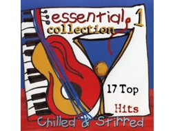 CD Essential Collection 1: 17 Top Hits Chilled & Stirred