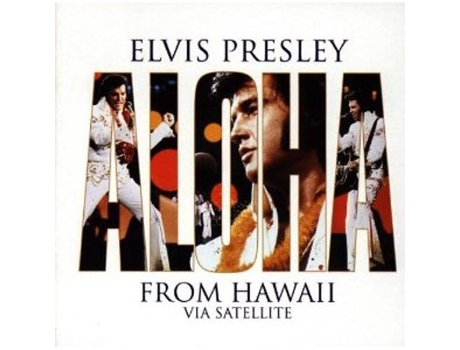 CD Elvis Presley Aloha From Hawaii Via Satellite — Pop-Rock