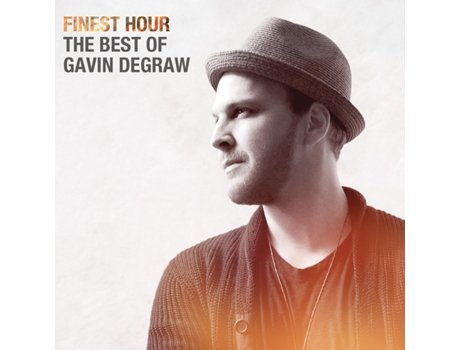 CD Gavin Degraw - Finest Hour: The Best of Gavin Degraw — Pop-Rock