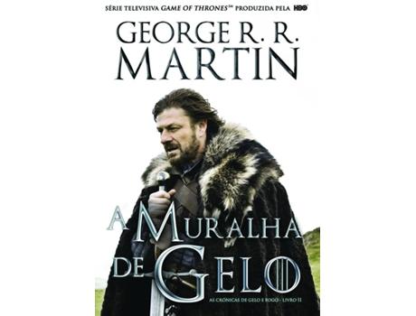 S.-EMERGENCIA - Livro A Muralha de Gelo de George R. R. Martin