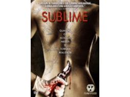 DVD Raw Feed 2: Sublime — De: Tony Krantz | Com: Jeffrey Anderson-Gunter, Cas Anvar, Paget Brewster