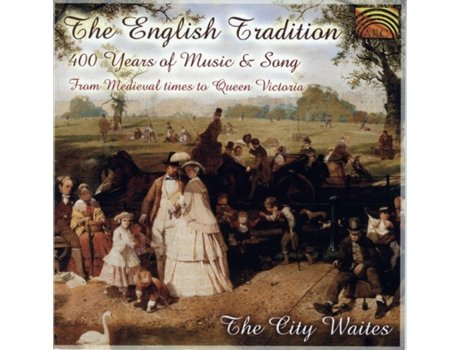 CD The City Waites - The English Tradition - 400 Years Of Music And Song