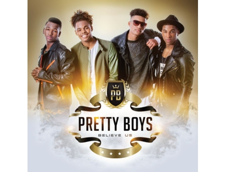 CD Pretty Boys - Believe Us — Portuguesa