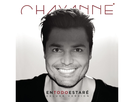 CD Chayanne - En Todo Estaré. Deluxe Version — Pop-Rock