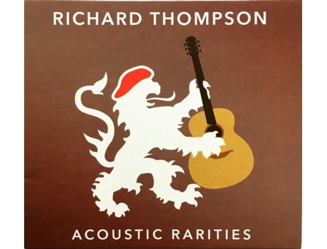 CD Richard Thompson - Acoustic Rarities