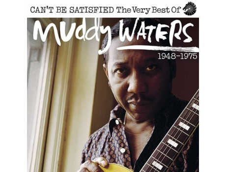 CD Muddy Waters - I Can't Be Satisfied — Jazz