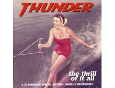 CD Thunder  - The Thrill Of It All