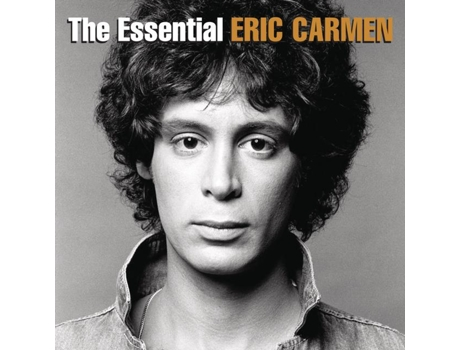 CD Eric Carmen - The Essential Eric Carmen — Pop-Rock