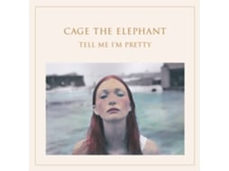 CD Cage The Elephant - Tell Me I'm Pretty — Pop-Rock