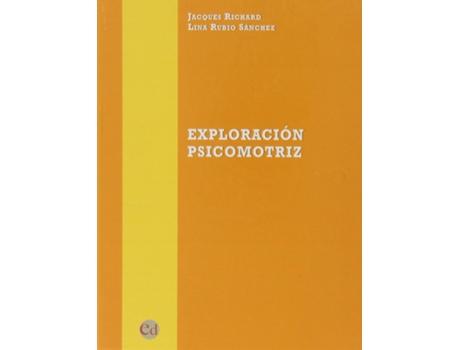DOSSAT - Livro Exploración Psicomotriz de Jacques Richard (Espanhol)