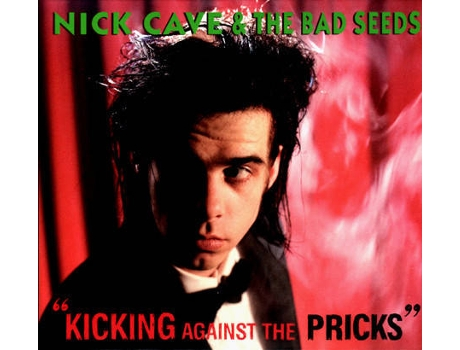 CD Nick Cave & The Bad Seeds - Kicking Against The Pricks