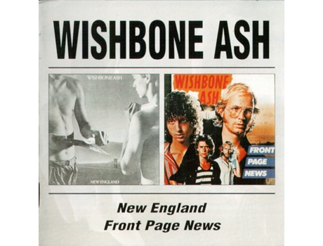CD Wishbone Ash - New England/Front Page News