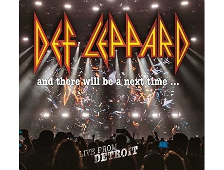 CD Def Leppard - And There Will Be A Next Time... Live From Detroit