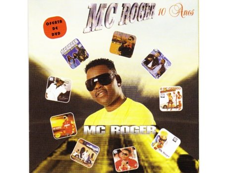 CD/DVD Mc Roger - 10 Anos — Música do Mundo