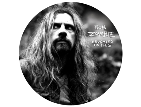 Vinil Rob Zombie: Educated Horses-Picture Disc — Pop-Rock