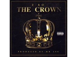 CD Z-Ro - The Crown