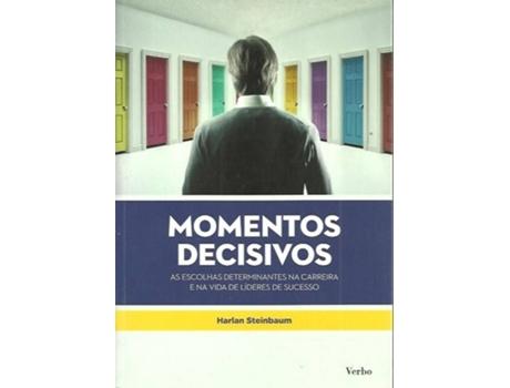 HTTPS://MBOOKS.PT/MOMENTOS-DECISIVOS.HTML - Momentos Decisivos