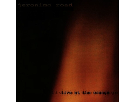 CD Jeronimo Road - Live At The Orange