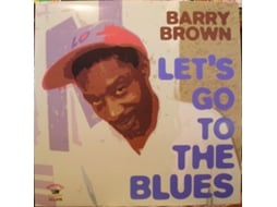 Vinil Barry Brown - Let's Go To The Blues