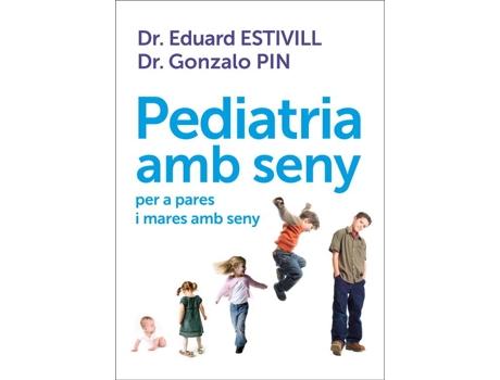 Livro Pediatria Amb Seny Per A Pares I Mares Amb Seny de Eduard Estivill (Catalão)