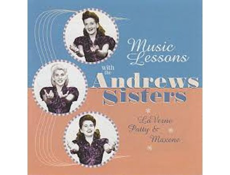 CD The Andrews Sisters - Music Lessons With The Andrews Sisters