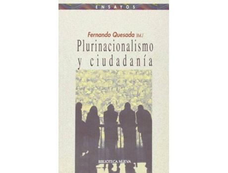 Livro Plurinacionalismo Y Ciudadania de Fernando Quesada (Espanhol)