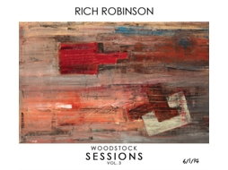 CD Rich Robinson - The Woodstock Sessions Vol. 3