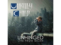 Vinil Unruly Child - Unhinged Live From Milan