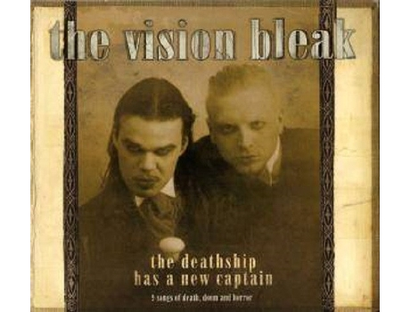 CD The Vision Bleak - The Deathship Has A New Captain