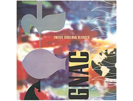 CD Gnac - Twelve Sidelong Glances