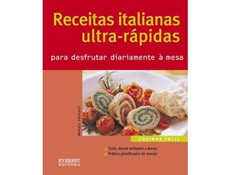 HTTPS://MBOOKS.PT/NOVA-COZINHA-FACIL-RECEITAS-ITALIANAS-ULTRA-RAPIDAS. - Nova Cozinha F?cil,Receitas Italianas Ultra-R?pidas