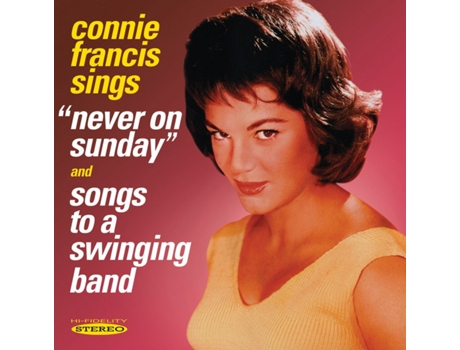 "CD Connie Francis - Connie Francis Sings ""Never On Sunday"" And Songs To A Swinging Band"