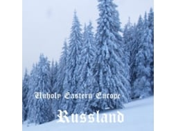 CD Unholy Eastern Europe - Russland