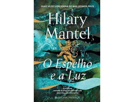 Livro O Espelho e a Luz de Hilary Mantel