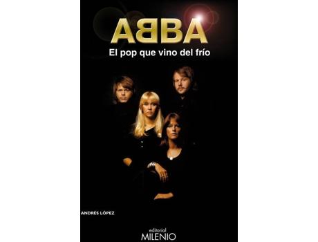 Livro Abba. El Pop Que Vino Del Frío de Lopez, Andres
